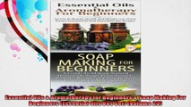 Essential Oils  Aromatherapy for Beginners  Soap Making For Beginners Essential Oils