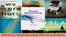 Next Series Social Networking Next Prentice Hall Read Online