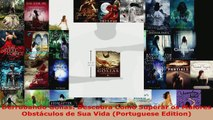 Read  Derrubando Golias Descubra Como Superar os Maiores Obstáculos de Sua Vida Portuguese EBooks Online