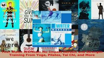 Read  Your Water Workout NoImpact Aerobic and Strength Training From Yoga Pilates Tai Chi and EBooks Online