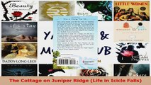 Read  The Cottage on Juniper Ridge Life in Icicle Falls EBooks Online