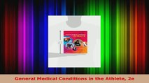Read  General Medical Conditions in the Athlete 2e Ebook Free
