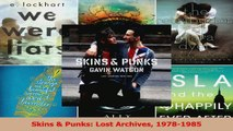Download  Skins  Punks Lost Archives 19781985 PDF Free