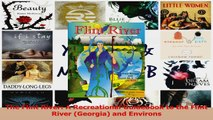 Download  The Flint River A Recreational Guidebook to the Flint River Georgia and Environs PDF Online