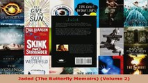 Read  Jaded The Butterfly Memoirs Volume 2 PDF Free