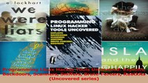 Programming Linux Hacker Tools Uncovered Exploits Backdoors Scanners Sniffers PDF