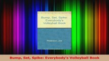 Download  Bump Set Spike Everybodys Volleyball Book Ebook Online