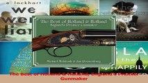 Download  The Best of Holland  Holland Englands Premier Gunmaker Ebook Online
