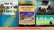 Read  On Foot in Joshua Tree National Park A Comprehensive Hiking Guide PDF Online