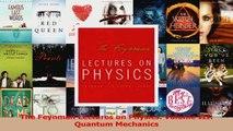 The Feynman Lectures on Physics Volume III Quantum Mechanics Read Online
