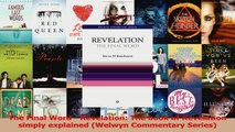 Read  The Final Word  Revelation The book of Revelation simply explained Welwyn Commentary PDF Free