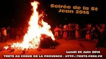 Fete St Jean trets SOIREE DE LA ST JEAN ET LE FEU 23juin2014