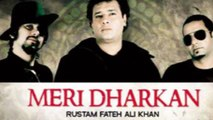 Rustam Fateh Ali | Meri Dharkan | Mitwa