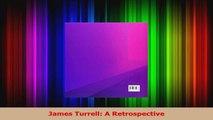 PDF Download  James Turrell A Retrospective PDF Online