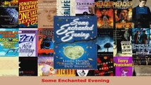 Read  Some Enchanted Evening EBooks Online
