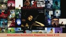 PDF Download  Alternative Revolution Magazine Issue  13 Read Full Ebook
