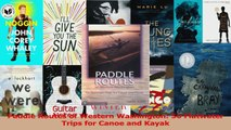 Read  Paddle Routes of Western Washington 50 Flatwater Trips for Canoe and Kayak PDF Online