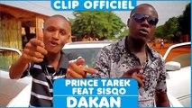 Prince Tarek de kecel p feat Sisqo - Dakan [Clip Officiel] 2015