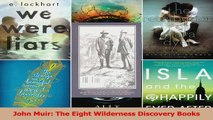Download  John Muir The Eight Wilderness Discovery Books PDF Online