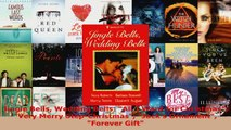 Read  Jingle Bells Wedding Bells All I Want for Christmas Very Merry StepChristmas Jacks EBooks Online