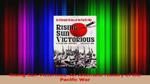 Rising Sun Victorious An Alternate History of the Pacific War Download