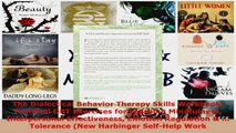 Read  The Dialectical Behavior Therapy Skills Workbook Practical DBT Exercises for Learning Ebook Free