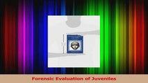 PDF Download  Forensic Evaluation of Juveniles Read Online