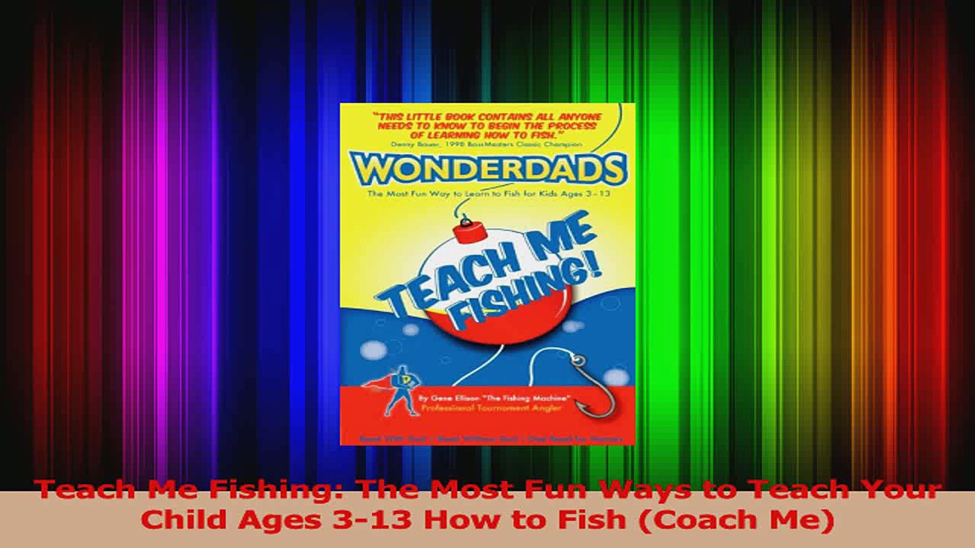 Teach Me Fishing The Most Fun Ways to Teach Your Child Ages 313 How to Fish Coach Me Download