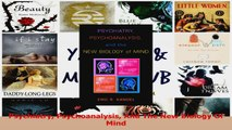 PDF Download  Psychiatry Psychoanalysis And The New Biology Of Mind PDF Online