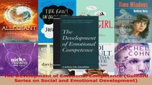 Read  The Development of Emotional Competence Guilford Series on Social and Emotional EBooks Online