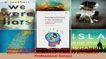 PDF Download  Managing Burnout in the Workplace A Guide for Information Professionals Chandos Download Online