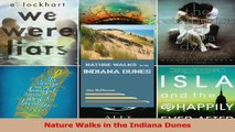 Download  Nature Walks in the Indiana Dunes PDF Free