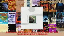 PDF Download  GORILLAS IN OUR MIDST THE STORY OF THE COLUMBUS ZOO GORILLAS Read Online