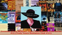 Read  Invasion of the Widows Club The Widows Club Series 2 Truly Yours Romance Club 11 EBooks Online