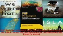PHP Web Development with Macromedia Dreamweaver MX 2004 Books for Professionals by Download