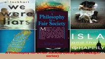 Read  A Philosophy for a Fair Society Georgist Paradigm series Ebook Free