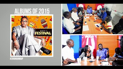 Nigerian albums of 2015: the superb, the bad and the unsatisfying.