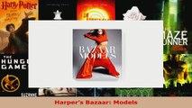 Read  Harpers Bazaar Models Ebook Free