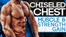 CHISELED CHEST (BUILD MUSCLE & STRENGTH)