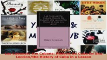 PDF Download  Los Cubanos the Cubans Historia De Cuba En Una Leccionthe History of Cuba in a Lesson Download Online