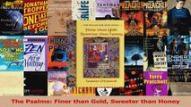 Read  The Psalms Finer than Gold Sweeter than Honey Ebook Free