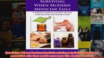 Surviving When Modern Medicine Fails A definitive guide to essential oils that could save