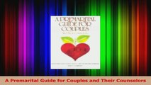Download  A Premarital Guide for Couples and Their Counselors PDF Free