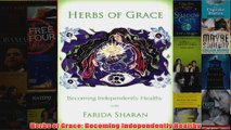 Herbs of Grace Becoming Independently Healthy
