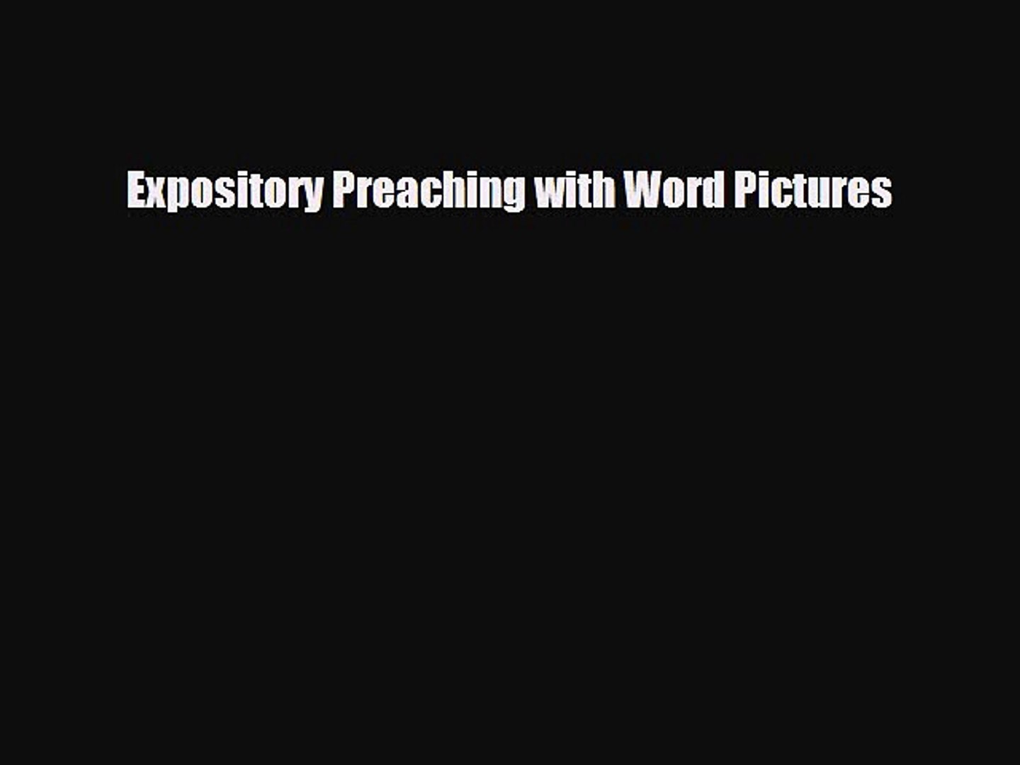 Expository Preaching with Word Pictures [PDF] Online