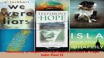 Download  Testimony of Hope The Spiritual Exercises of Pope John Paul II PDF Online
