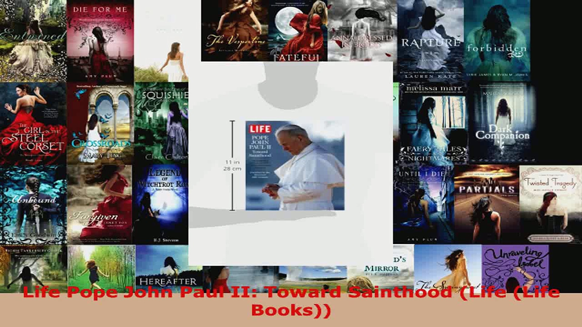 Read  Life Pope John Paul II Toward Sainthood Life Life Books EBooks Online