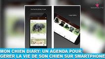 Mon chien diary: un agenda pour gérer la vie de son chien sur smartphone! À découvrir dans la minute chien #81