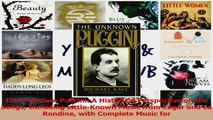 PDF Download  The Unknown Puccini A Historical Perspective on the Songs Including LittleKnown Music PDF Full Ebook