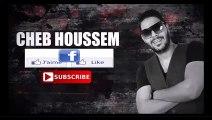 Cheb Houssem Ghadi Njarjarha-succès-2016 eXcLù By www.facebook.com/Rai.sentimental